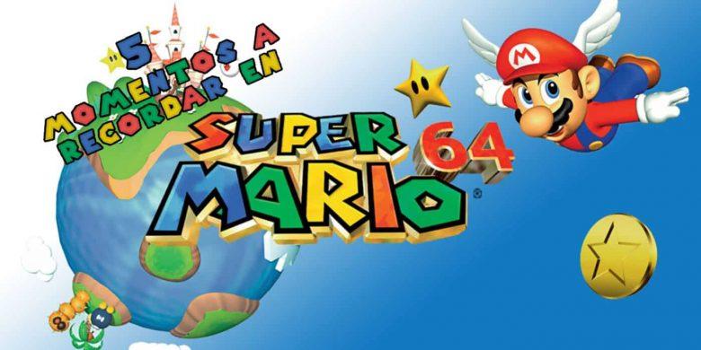 5 momentos recordar Super Mario 64