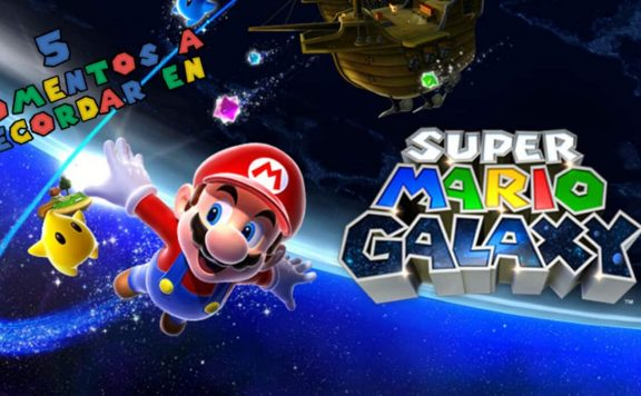 5 momentos recordar Super Mario Galaxy